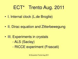 ECT*   Trento Aug. 2011