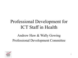 Professional Development for ICT Staff in Health