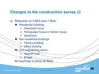 Changes to the construction survey (i)