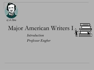 Major American Writers I