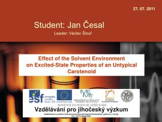 Student: Jan Česal Leader: Václav Šlouf