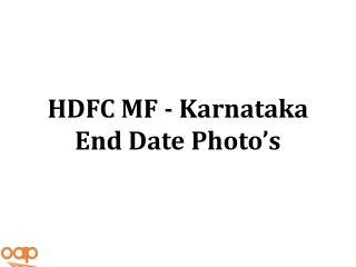 HDFC MF - Karnataka End Date Photo�s