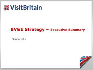 BV&E Strategy –  Executive Summary