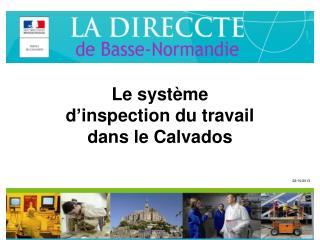 Le système  d'inspection du travail  dans le Calvados