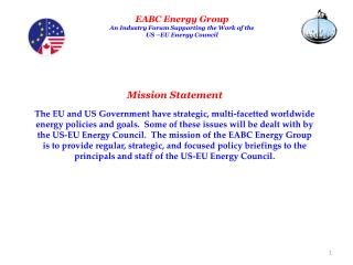 EABC Energy Group An Industry Forum Supporting the Work of the  US –EU Energy Council
