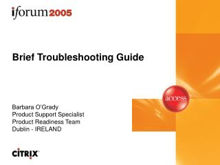 Brief Troubleshooting Guide