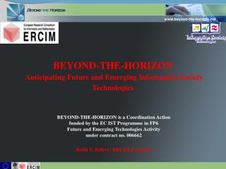 BEYOND-THE-HORIZON Anticipating Future and Emerging Information Society Technologies