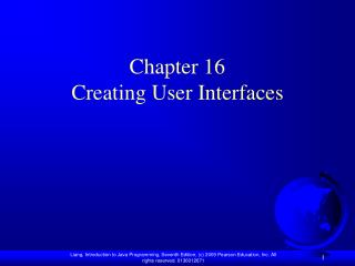 Chapter 16 Creating User Interfaces