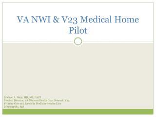 VA NWI & V23 Medical Home Pilot