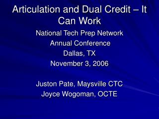 Articulation and Dual Credit – It Can Work