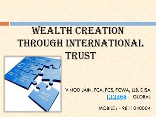 Wealth creation through INTERNATIONAL TRUST