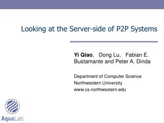Looking at the Server-side of P2P Systems