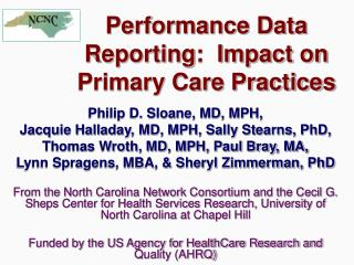 Performance Data Reporting:  Impact on Primary Care Practices
