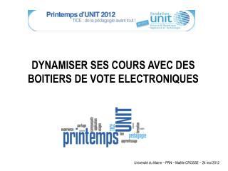 DYNAMISER SES COURS AVEC DES BOITIERS DE VOTE ELECTRONIQUES