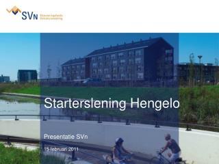 Starterslening Hengelo Presentatie SVn 15 februari 2011