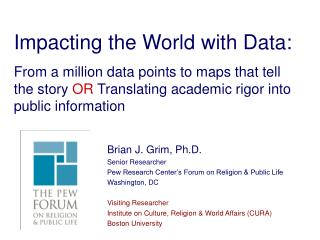 Impacting the World with Data: