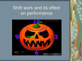 Shift work and its effect    on performance