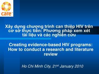 Ho Chi Minh City, 21 st  January 2010