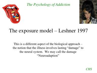 The exposure model – Leshner 1997