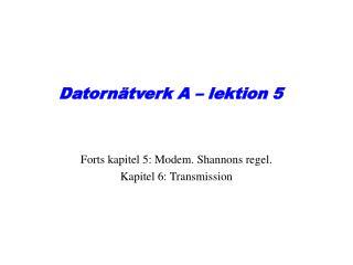 Datorn�tverk A � lektion 5