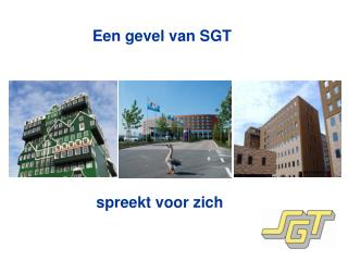 Een gevel van SGT