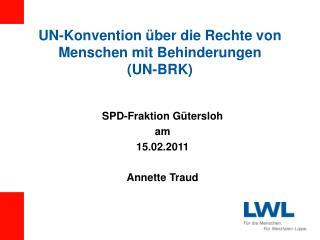 UN-Konvention �ber die Rechte von Menschen mit Behinderungen (UN-BRK)