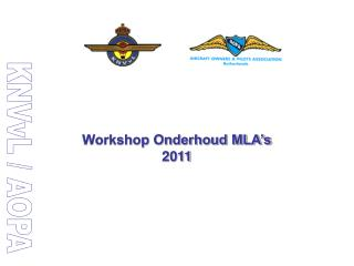 Workshop Onderhoud MLA's 2011