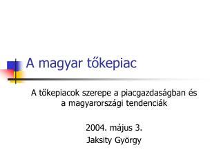 A magyar tőkepiac