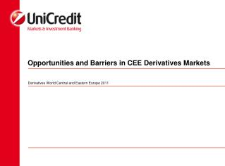 Opportunities and Barriers in CEE Derivatives Markets