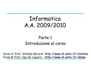 Informatica  A.A. 2009/2010