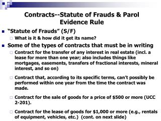Contracts--Statute of Frauds  Parol Evidence Rule