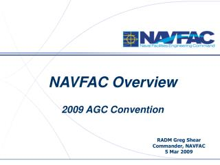 NAVFAC Overview 2009 AGC Convention