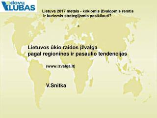 Lietuvos ūkio raidos įžvalga  pagal regionines ir pasaulio tendencijas