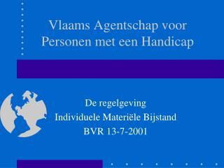 Vlaams Agentschap voor  Personen met een Handicap