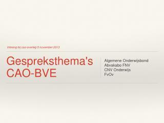 Gespreksthema's CAO-BVE