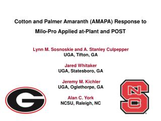 Cotton and Palmer Amaranth (AMAPA) Response to Milo-Pro Applied at-Plant and POST