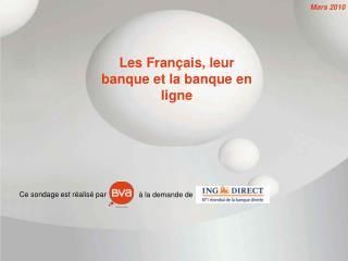 Les Français, leur banque et la banque en ligne