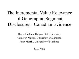 The Incremental Value Relevance of Geographic Segment Disclosures:  Canadian Evidence