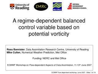 A regime-dependent balanced control variable based on potential vorticity