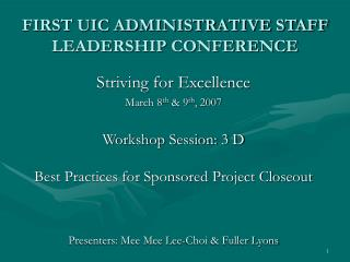 FIRST UIC ADMINISTRATIVE STAFF LEADERSHIP CONFERENCE