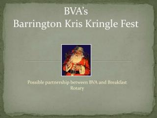 BVA's Barrington Kris Kringle Fest