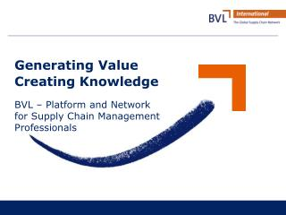 Generating Value Creating Knowledge
