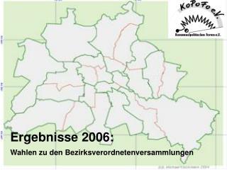 Ergebnisse 2006: Wahlen zu den Bezirksverordnetenversammlungen