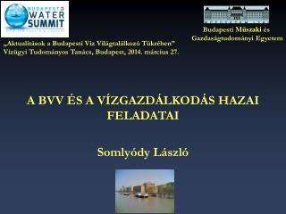 Budapesti  M ? szaki  �s  Gazdas�gtudom�nyi Egyetem