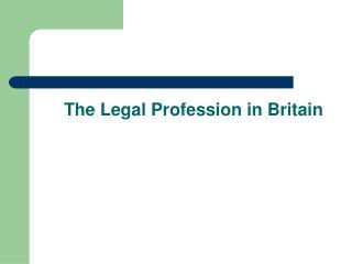The Legal Profession in Britain