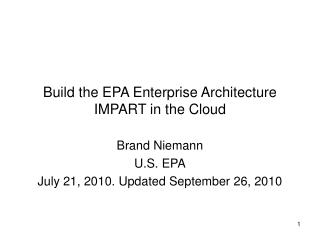Build the EPA Enterprise Architecture IMPART in the Cloud