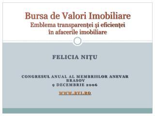 Bursa de Valori Imobiliare Emblema transparenței şi eficienței  în afacerile imobiliare