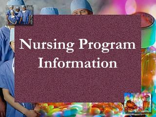 Nursing Program Information