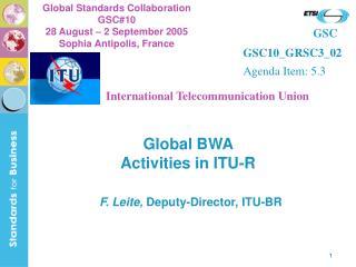 Global  BWA  Activities in ITU-R
