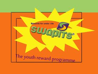 The youth reward programme